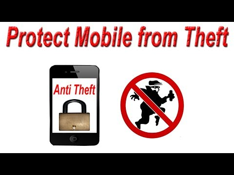 How to Protect Mobile from Theft   Protect Phone from Theft
