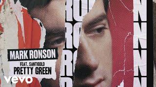 Mark Ronson - Pretty Green (Official Audio) ft. Santigold