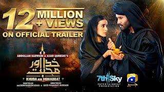 Khuda Aur Mohabbat - Official trailer