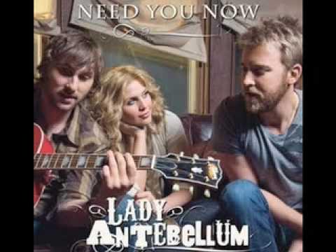 Lady Antebellum - Need You Now (HQ) [Lyrics]