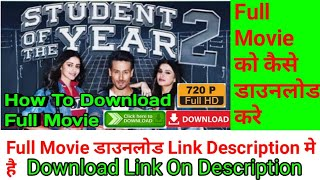 Student Of The Year 2 Full Hd Movie Download Video MP4 3GP Full HD