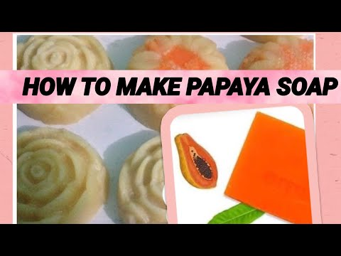 HOW To Make Handmade PAPAYA SOAP - DIY