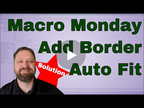 Macro Monday Add Borders and Auto Fit Columns Solution - Code Included