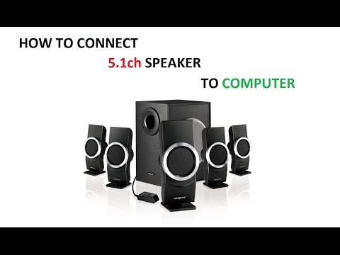 How to connect 5.1 Speakers to a new computer HD