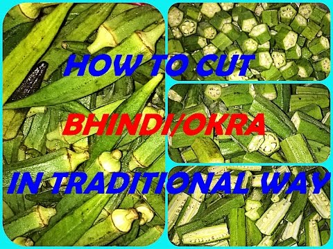 HOW TO CUT BHENDI (LADY FINGER) IN TRADITIONAL WAY...!!!