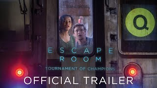 ESCAPE ROOM: TOURNAMENT OF CHAMPIONS - Official Trailer (HD)