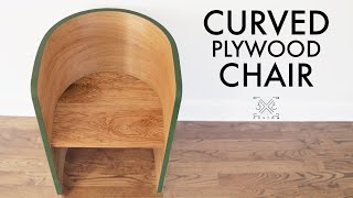 CURVED Plywood Chair Using BENDABLE PLYWOOD and Veneer