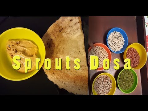 Sprouts Dosa - The Healthy version for Dosa lovers