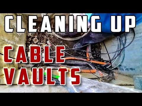 #021: Cleaning Up Cable Vaults