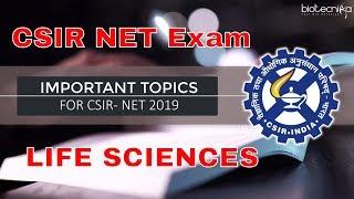 Important Topics for CSIR NET Exam June 2019 Life Sciences