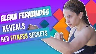 Actress Elena Fernandes Reveals Her Fitness Secrets With POP Diaries | Exclusive