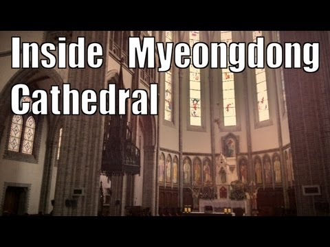 A Walk in Myeongdong Cathedral