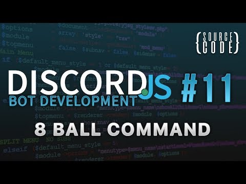 Discord.js Bot Development - 8Ball Command - Episode 11