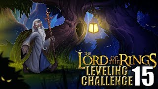 The Lord of the Rings WoW Leveling Challenge: Episode 15 - Almost there...