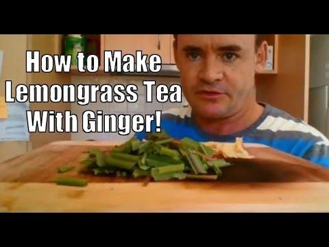 How to Make Lemongrass Tea with Ginger