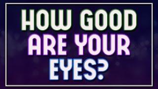 How Good Are Your Eyes? - 92% Fail