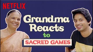 Grandma Reacts To Sacred Games   Netflix