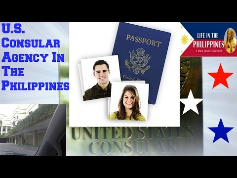 The U. S.  Consular Agency Services  In The Philippines