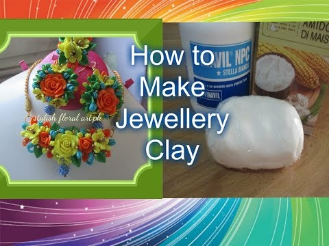 How to make Perfect Jewellery Clay at home