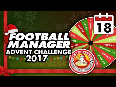 Football Manager 2018 Advent Challenge: 18th Dec #FM18   Football Manager 2018