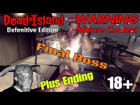 Dead Island™ Final Boss (plus ending)