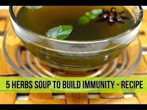 5 herbs soup to boost immunity - Recipe