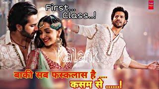Download Full HD | बाकी सब फस क्लास है कसम से | Kalank Movie| Varun Dhawan | Alia Bhatt | Madhuri Dixit Video