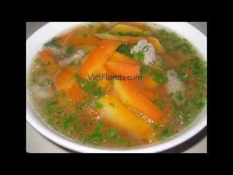 Ground Pork Papaya Soup - CACH LAM CANH DU DU THIT HEO XAY - How to make soup