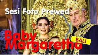 Baby Margaretha Prewed Session Di Bali