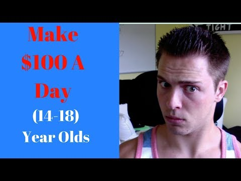 MAKE $100 A DAY (14-18 YR OLD) ONLINE! (Step By Step)