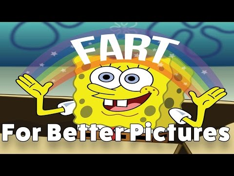 The Easiest / Grossest Way To Take Better Images? FART! That's right...