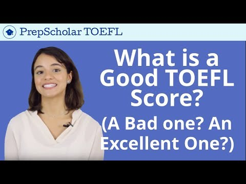 What Is a Good TOEFL Score? A Bad One? An Excellent One?