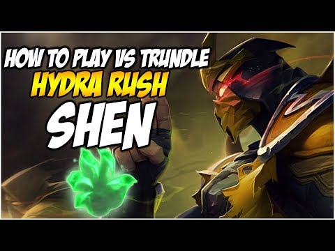 HYDRA RUSH SHEN - HOW TO PLAY VS TRUNDLE | League of Legends