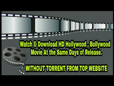 How to download Latest Bollywood, Hollywood and South movie in HD Quality | Top 5 website | 2017
