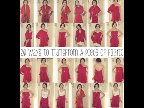 20 Ways To Transform A Piece of Fabric Into A Shirt, Skirt, & Dress | Transformation
