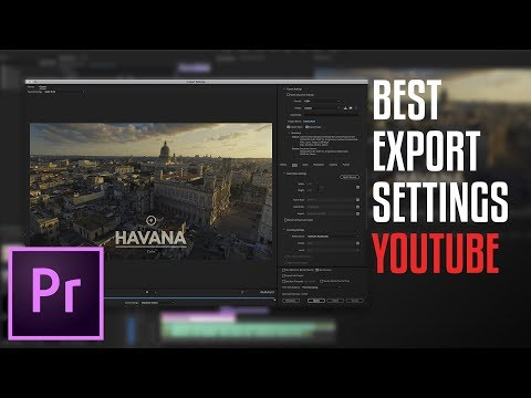 How to Export The Best HD Video for YouTube