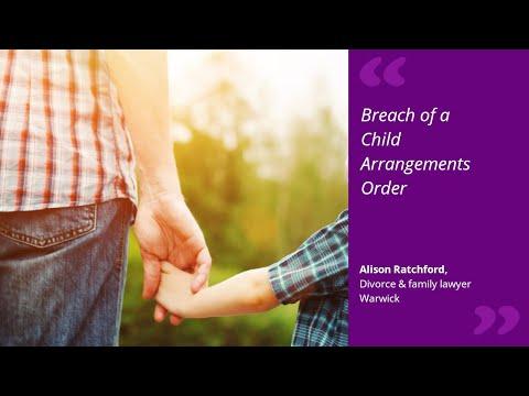 Child arrangements order being breached
