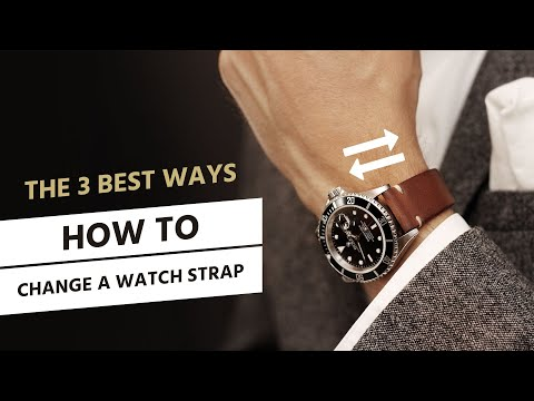 How To Change a Watch Strap - with and without tool