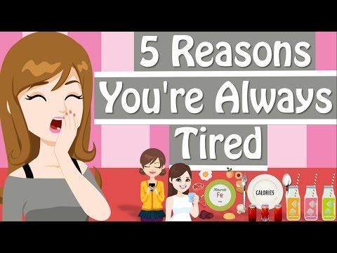 Why Am I So Tired? 5 Reasons You're Feeling Tired All The Time