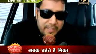 Day Out With Mika Singh