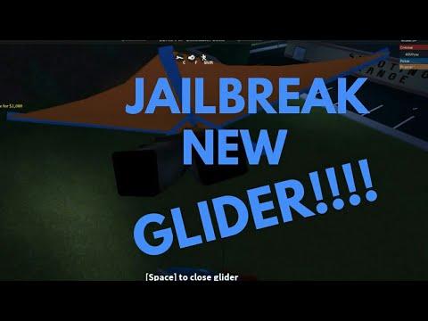 NEW GLIDER IN JAILBREAK!!! (JAILBREAK NEW UPDATE)