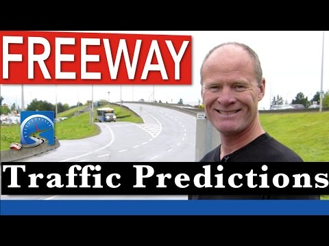 How to Drive On Freeways and  Motorways and Predict Traffic Patterns