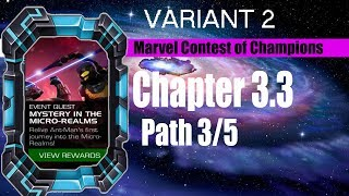 Variant 2 Chapter 3.3 Path 3/5 (Aspect of War Path) - Marvel Contest of Champions