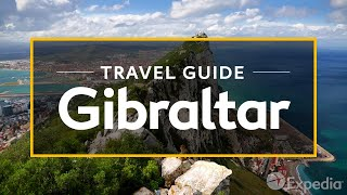 Gibraltar Vacation Travel Guide | Expedia