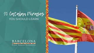 10 Catalan Phrases You Should Learn