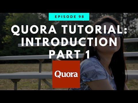 Quora Tutorial | Introduction To Quora Part 1
