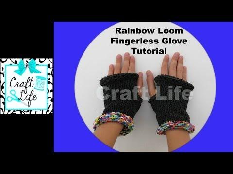 Craft Life Rainbow Loom Fingerless Gloves Tutorial ~ One Loom ~