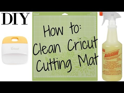 DIY | HOW TO CLEAN YOUR CRICUT CUTTING MAT