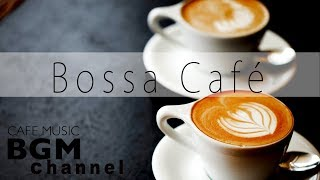 Download Bossa Nova Music - Relaxing Cafe Music For Work, Study - Chill Out Music Video