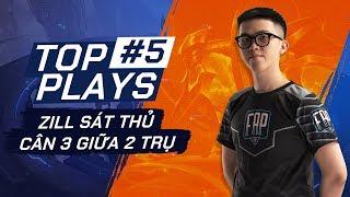 TOP PLAYS #5: Zill Sát Thủ - Cân 3 giữa 2 Trụ - ĐTDV Mùa Đông 2019